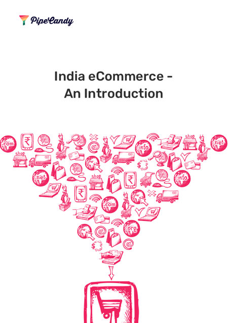 India eCommerce – An Introduction