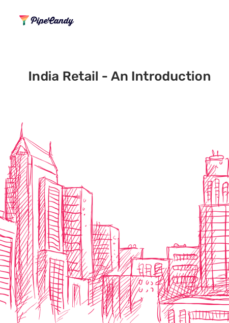 India Retail – An Introduction