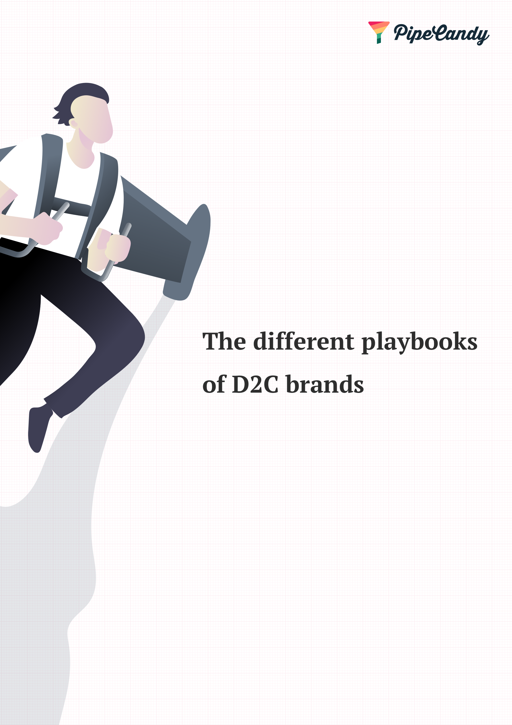 The Different Playbooks of D2C Brands